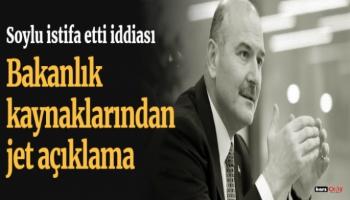 Süleyman Soylu istifa etti iddiası