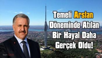 Temeli Ahmet Arslan döneminde atılan Çamlıca Kulesi hizmete açıldı
