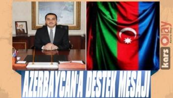 Vali Öksüz'den Azerbaycan'a Destek Mesajı