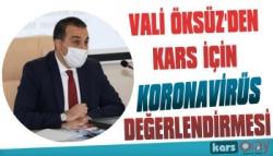 Vali Öksüz'den Kars İçin Koronavirüs Değerlendirmesi