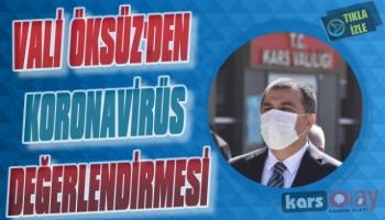 Vali Öksüz'den Koronavirüs Değerlendirmesi