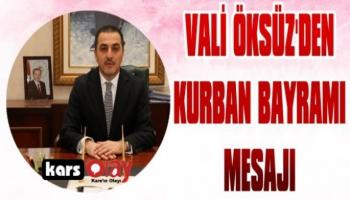 Vali Öksüz'den Kurban Bayramı Mesajı