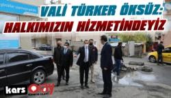 Vali Öksüz: 'Halkımızın Hizmetindeyiz'