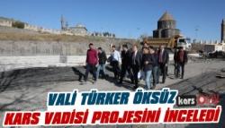 Vali Öksüz Kars Vadisi Projesi İnşaatını İnceledi