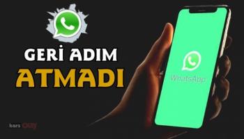WhatsApp geri adım atmadı!