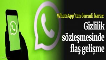 WhatsApp gizlilik sözleşmesinde flaş gelişme!