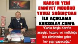 Yeni Emniyet Müdüründen İlk Açıklama KarsOlay'a