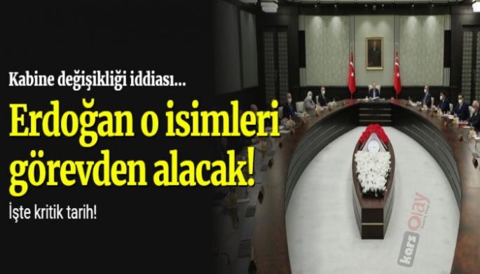Kabinede büyük değişiklik. Erdoğan, o isimlerle yolları ayırıyor!