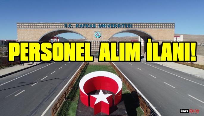 Kafkas Üniversitesi 58 Personel Alıyor!