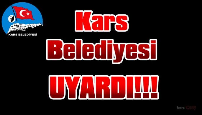 Kars Belediyesi Esnafı Uyardı!