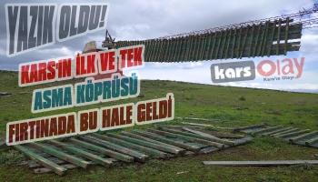 Kars'ın İlk ve Tek Asma Köprüsü Fırtınada Yıkıldı