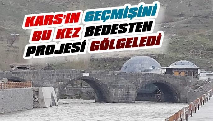 Kars'ın Tarihi Köprüsüne Bedesten Gölgesi