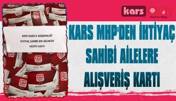 Kars MHP'den İhtiyaç Sahibi Ailelere Alışveriş Kartı
