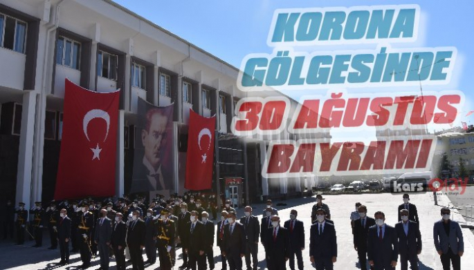 Kars'ta Korona Gölgesinde 30 Ağustos Bayramı