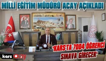 Kars'ta Yarın 7004 Öğrenci Sınava Girecek