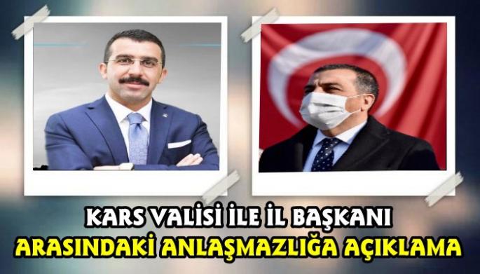 Kars Valisi Türker Öksüz ile Ak Parti İl Başkanı Adem çalkın Arasındaki Anlaşmazlığa Açıklama
