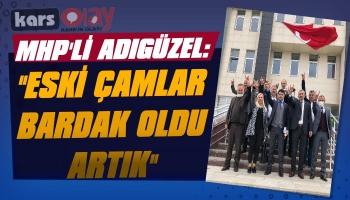 MHP'li Adıgüzel: 'Yine Yeniden Bismillah…'