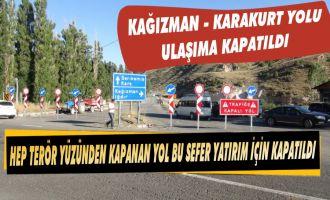 Kağızman Karakurt Yolu Ulaşıma Kapatıldı!