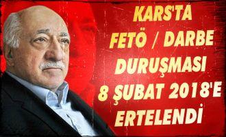 Kars'ta FETÖ/DARBE Duruşması 8 Şubat 2018'e Ertelendi