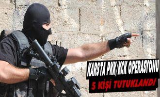 Kars'ta PKK/KCK Operasyonu: 5 Kişi tutuklandı