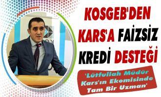 KOSGEB'den Kars'a Faizsiz Kredi