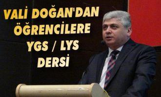 Vali Doğan'dan Öğrencilere YGS / LYS Dersi