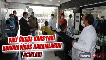 Vali Öksüz Kars'ta Koronavirüs Rakamlarını Açıkladı
